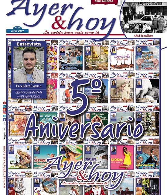 Ayer & hoy – Zona Mancha – Revista Junio 2019