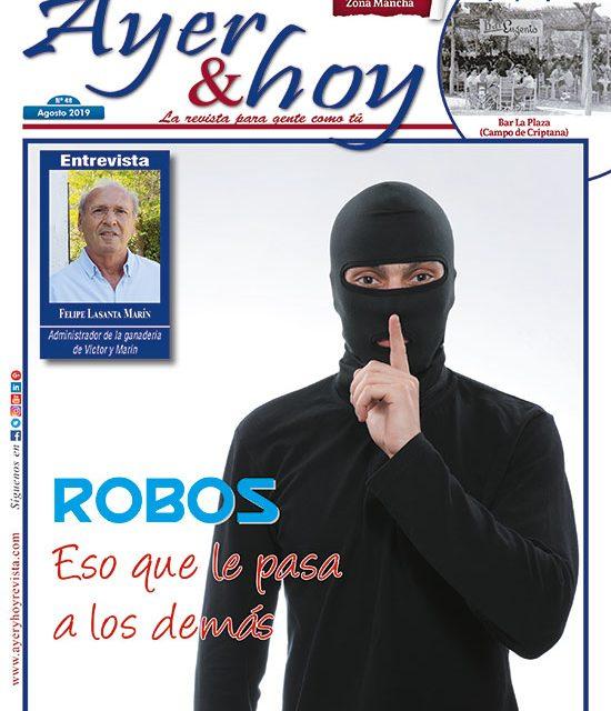 Ayer & hoy – Zona Mancha – Revista Agosto 2019
