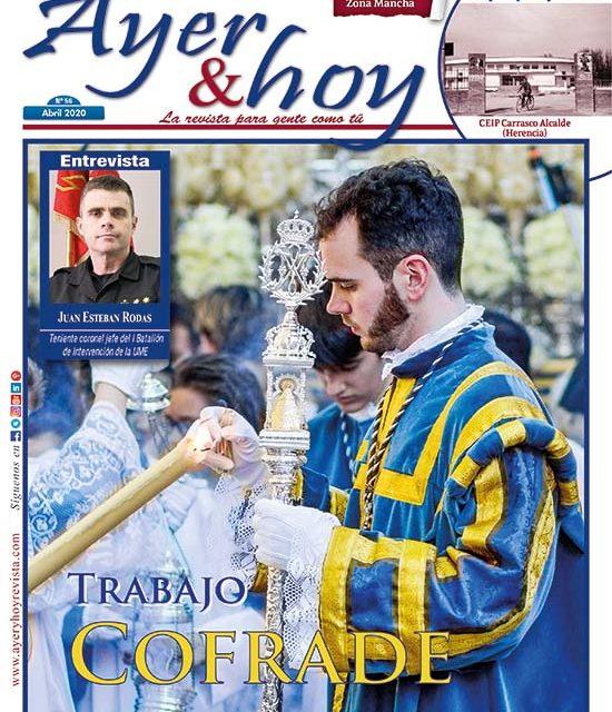 Ayer & hoy – Zona Mancha – Revista Abril 2020