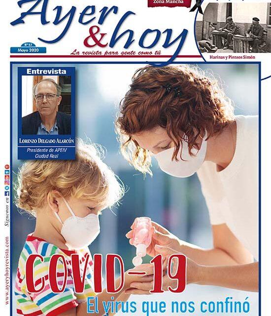 Ayer & hoy – Zona Mancha – Revista Mayo 2020