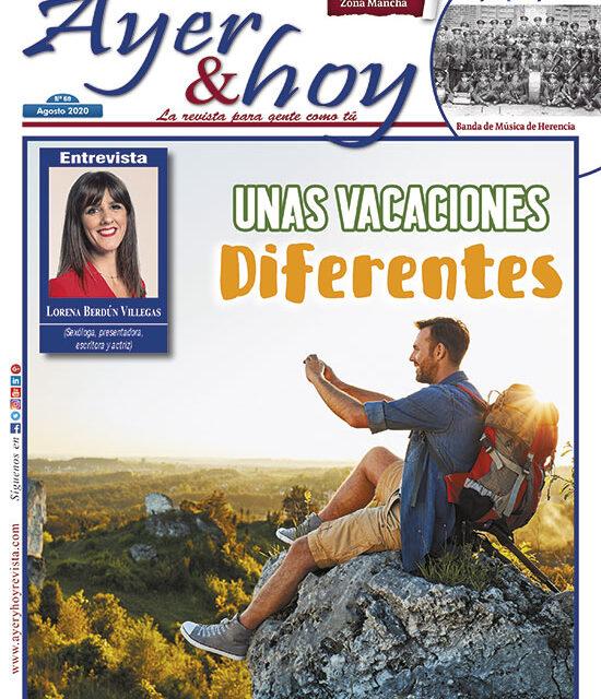 Ayer & hoy – Zona Mancha – Revista Agosto 2020